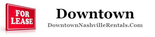 Downtown Nashville Rentals